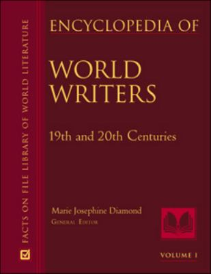 Encyclopedia of World Writers 19th and 20Th-Centuries