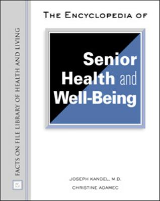 Encyclopedia of Senior Health and Well-Being