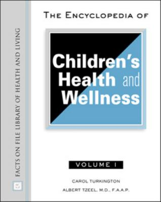Encyclopedia of Children's Health and Wellness