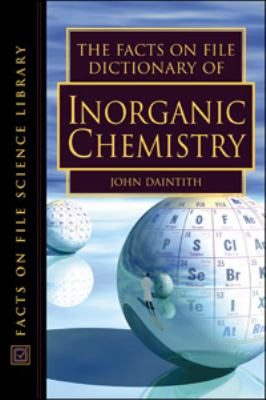 Facts on File Dictionary of Inorganic Chemistry
