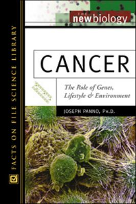 Cancer The Role of Genes, Lifestyle, and Environment