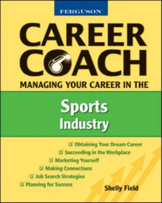 Managing Your Career in the Sports Industry