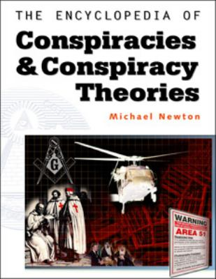 Encyclopedia of Conspiracies and Conspiracy Theories