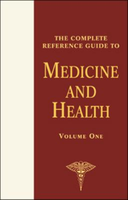 Complete Reference Guide To Medicine And Health