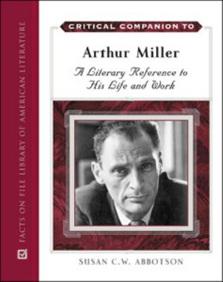 the life and works of arthur miller