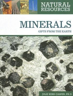 Minerals Gifts from the Earth
