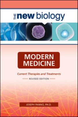 Modern Medical Therapies (New Biology)