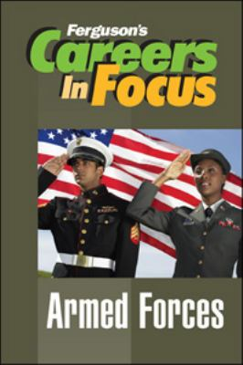 Careers in Focus: Armed Forces