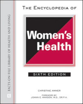 Encyclopedia of Women's Health