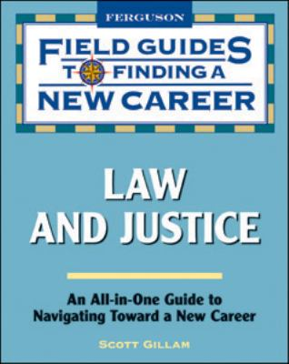 Law and Justice (Field Guides to Finding a New Career)