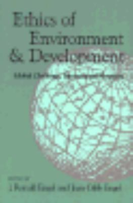 Ethics of Environment and Development Global Challenge, International Response