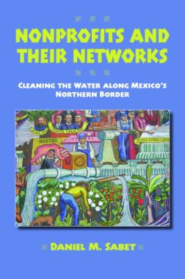 Nonprofits and Their Networks: Cleaning the Waters Along Mexico's Northern Border