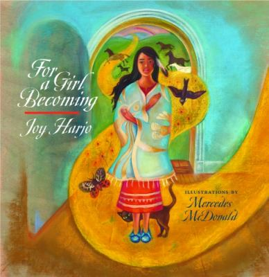 For a Girl Becoming (Sun Tracks: An American Indian Literary)