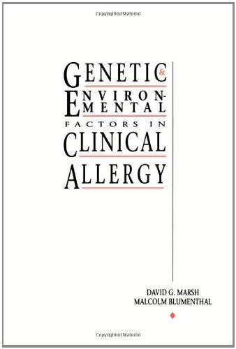 Genetic and Environmental Factors in Clinical Allergy