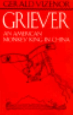 Griever An American Monkey King in China