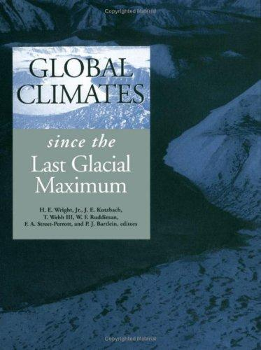 Global Climates: since the Last Glacial Maximum