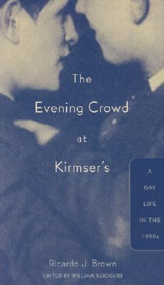 Evening Crowd at Kirmser's A Gay Life in the 1940s