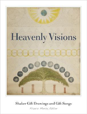 Heavenly Visions Shaker Gift Drawings and Gift Songs