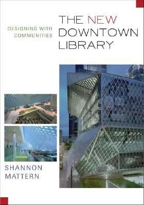 New Downtown Library Designing with Communities