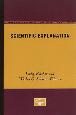 Scientific Explanation (Minnesota Studies in the Philosophy of Science)