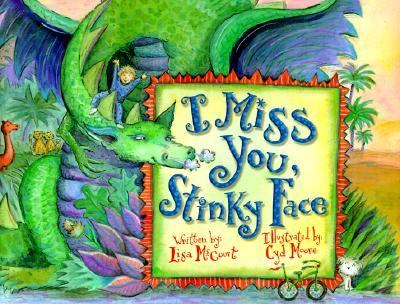 I Miss You, Stinky Face - Lisa McCourt - Hardcover