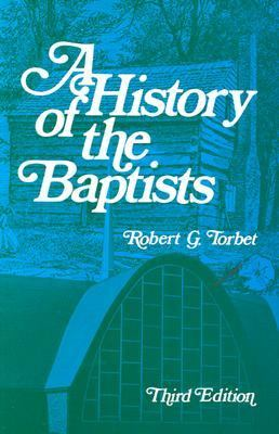 History of the Baptists