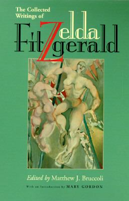 Collected Writings of Zelda Fitzgerald