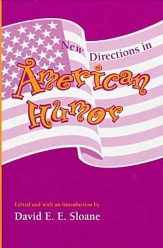 American Humor: New Studies, New Directions