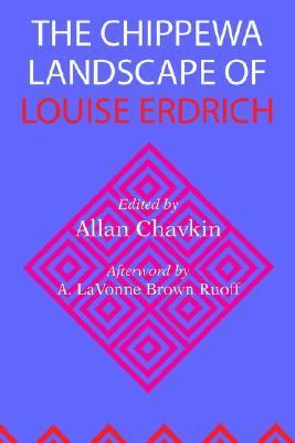 Chippewa Landscape of Louise Erdrich
