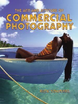 Art and Attitude of Commercial Photography