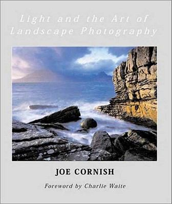 Light and the Art of Landscape Photography