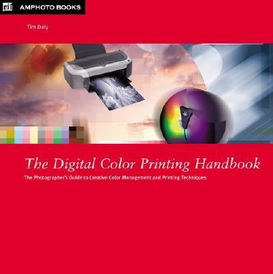 Digital Color Printing Handbook Getting better colors from your photographs