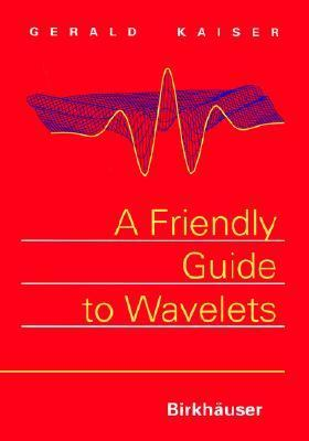 Friendly Guide to Wavelets