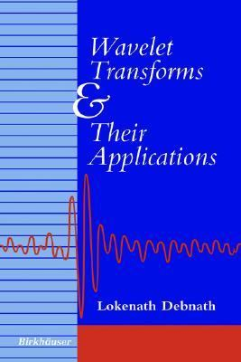 Wavelet Transforms and Their Applications