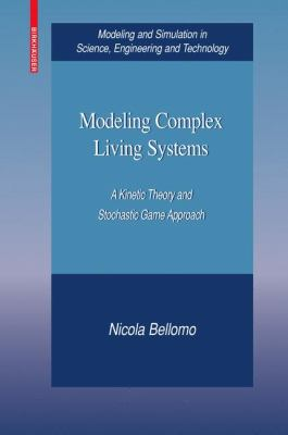 Modeling Complex Living Systems A Mathematical Kinetic Theory Approach