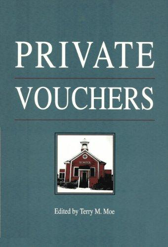 Private Vouchers (Hoover Institution Press Publication)