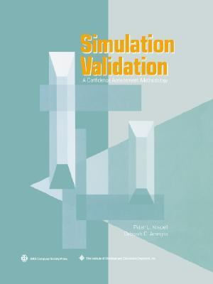 Simulation Validation A Confidence Assessment Methodology
