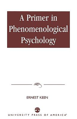 Primer in Phenomenological Psychology