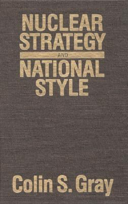 Nuclear Strategy and National Style