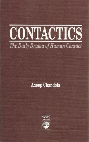 Contactics: The Daily Drama of Human Contact