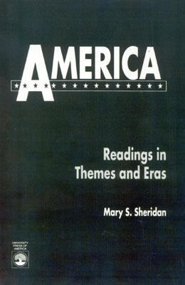 America Readings in Themes and Eras