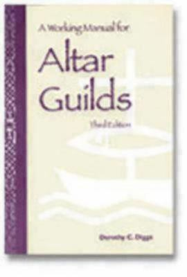 Working Manual for Altar Guilds