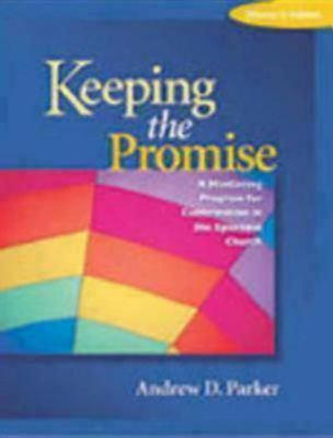 Keeping the Promise A Mentoring Program for Confirmation in the Episcopal Church