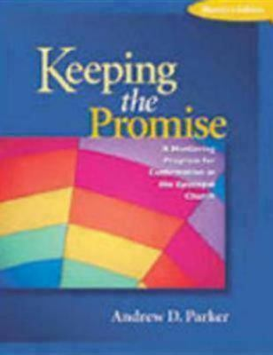 Keeping the Promise A Guide for Mentors and Confirmands