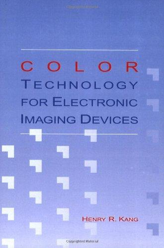 Color Technology for Electronic Imaging Devices (SPIE Press Monograph Vol. PM28) (Press Monographs)