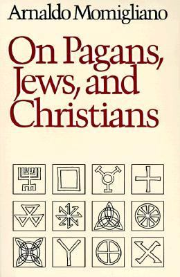 On Pagans, Jews and Christians