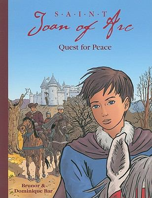 Saint Joan of Arc : Quest for Peace
