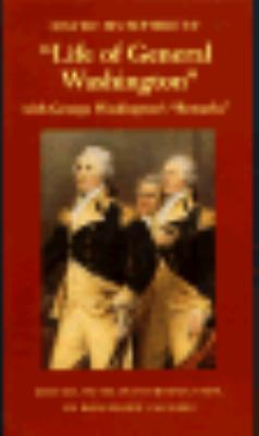 "David Humphreys' ""Life of General Washington,"" with George Washington's ""Remarks"""