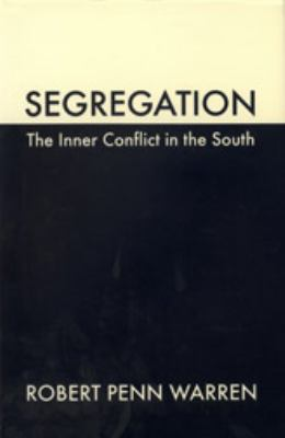 Segregation The Inner Conflict in the South
