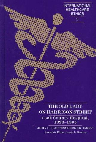The Old Lady on Harrison Street (International Healthcare Ethics, V. 3)
